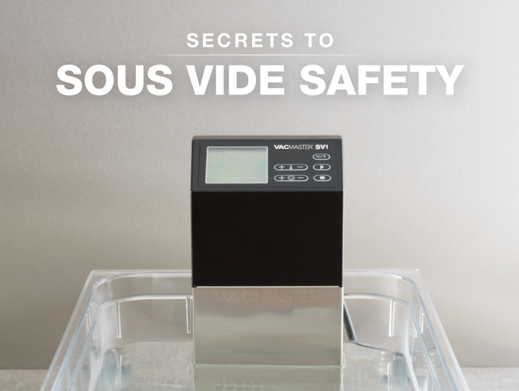 Secrets to Sous Vide Safety
