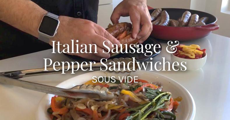 Italian Sausage & Pepper Sandwiches Sous Vide Recipe