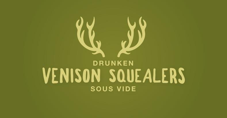 Drunken Venison Squealers Sous Vide