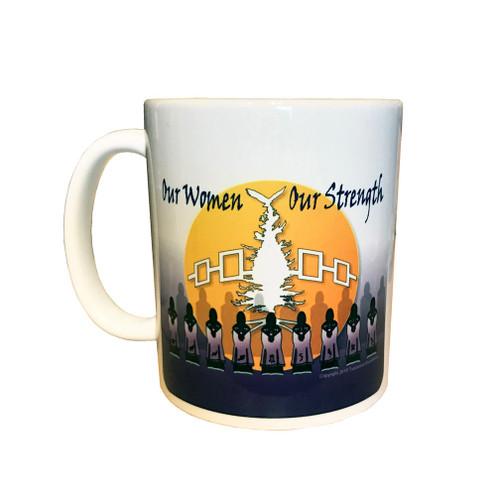 Our Women Our Strength 11 oz. Coffee Mug