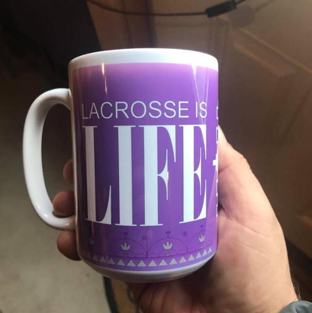15 oz. Lacrosse is Life Mug