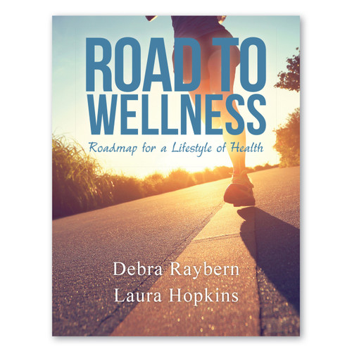 Road to Wellness: Roadmap for a Lifestyle of Health