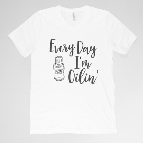 Every Day I'm Oilin' Shirt - White