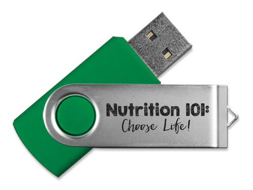 Nutrition 101: Choose Life! USB