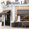 A Parisian Life Wall Calendar