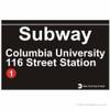 Columbia University Replica Subway Sign