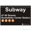 Rockefeller Center Replica Subway Sign