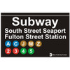 South Street Seaport Replica Subway Sign