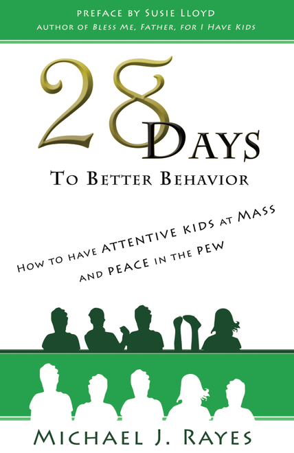 28 Days to Better Behavior