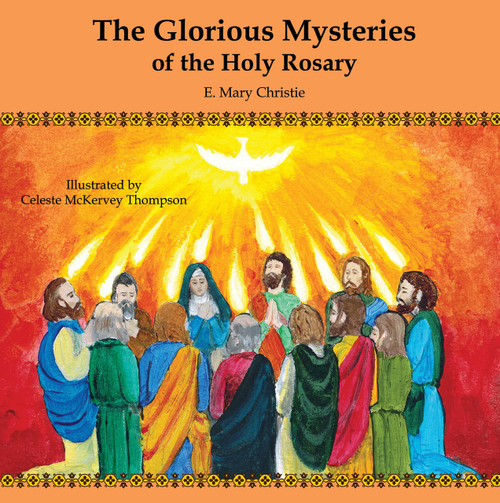 The Glorious Mysteries of the Holy Rosary