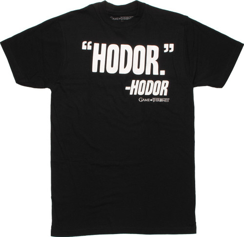 Game of Thrones Hodor Quote T Shirt Sheer