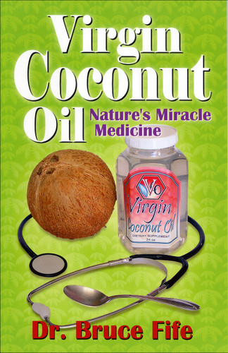 Virgin Coconut Oil - Natures Miracle Medicine