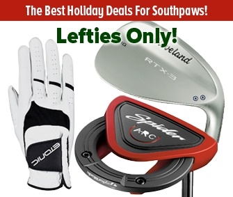Awesome Holiday Deals For Lefty Golfers!