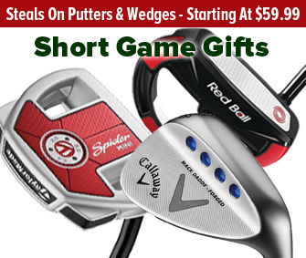 Awesome Holiday Short Game Deals!