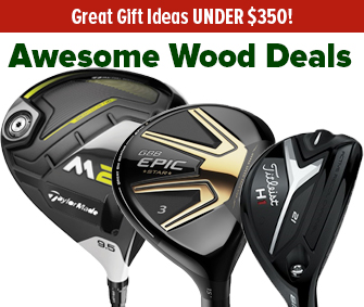 Great Deals On Woods UNDER $350!