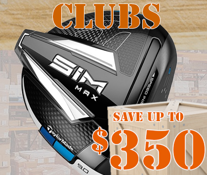 Great Savings on Golf Clubs! Save Up To $350! Shop Now!