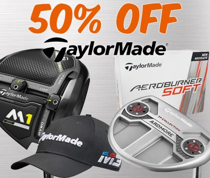 50% Off TaylorMade!