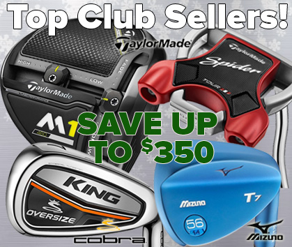 Top Club Sellers - Save Up To $350!