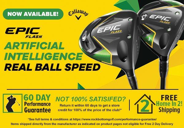 Callaway Epic Flash at Rock Bottom Golf!