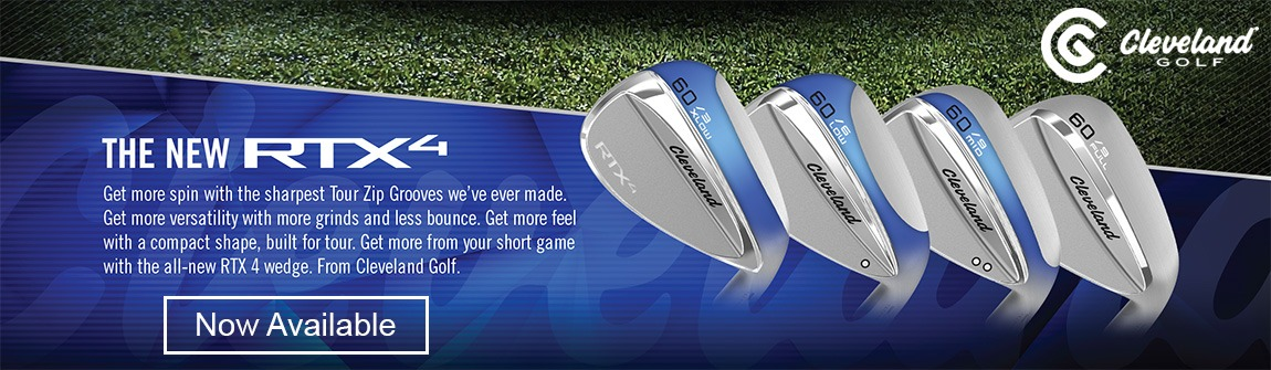 Cleveland RTX-4 Wedges Now Available!