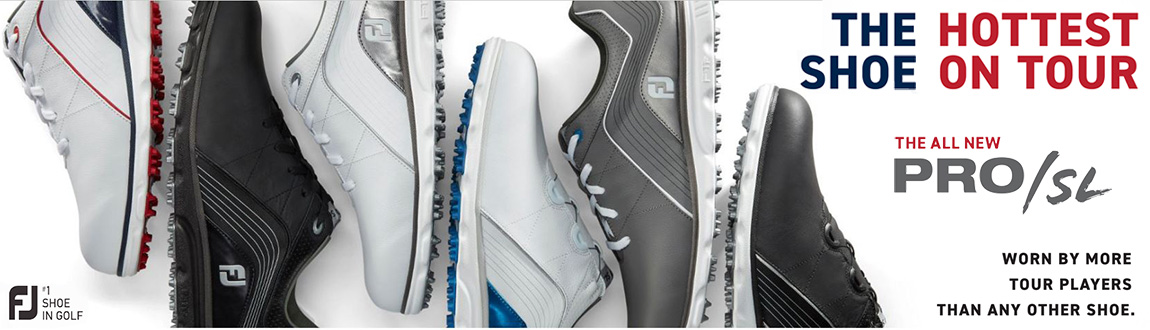 Wear The HOTTEST Shoes On Tour! FootJoy Pro/SL Shoes w/ NEW Colors For 2019!