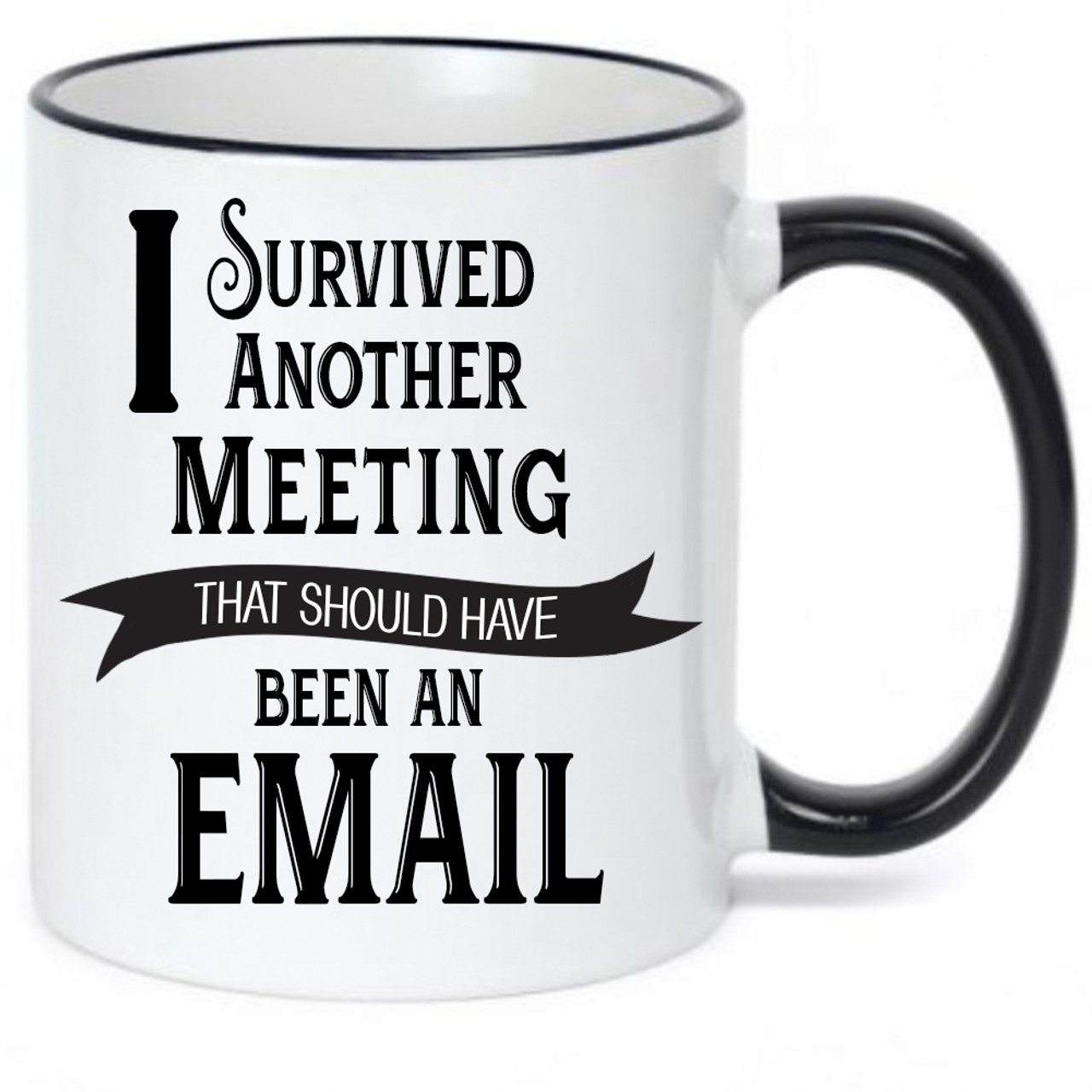 I Survived Another Meeting that Should Have Been an Email ...