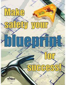 Blueprint for Success Safety Posters (18 by 24 inch)
