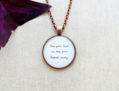 Pendant necklaces created by indie etc keep your head up keep your heart strong handcrafted quote pendant necklace aloadofball Images