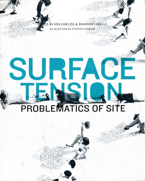Surface Tension: Problematics of Site