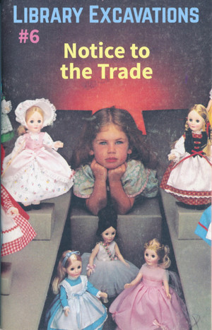 Library Excavations #6: Notice to the Trade