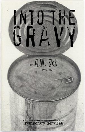 Into The Gravy