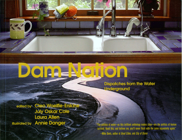 Dam Nation - Dispatches from the Water Underground