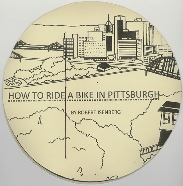 How to Ride a Bike in Pittsburgh