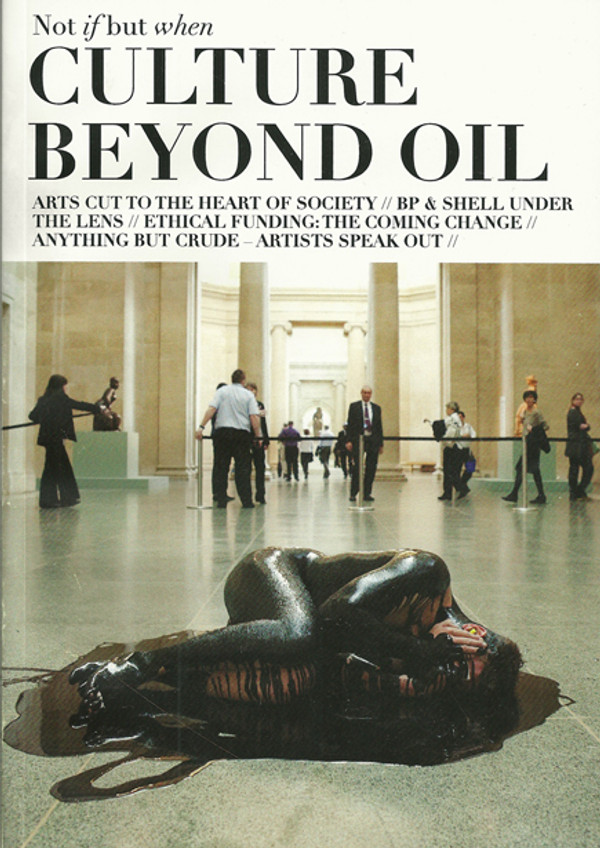 Not if but When: Culture Beyond Oil