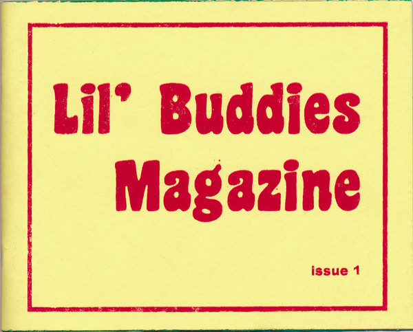 Lil' Buddies Magazine issue 1