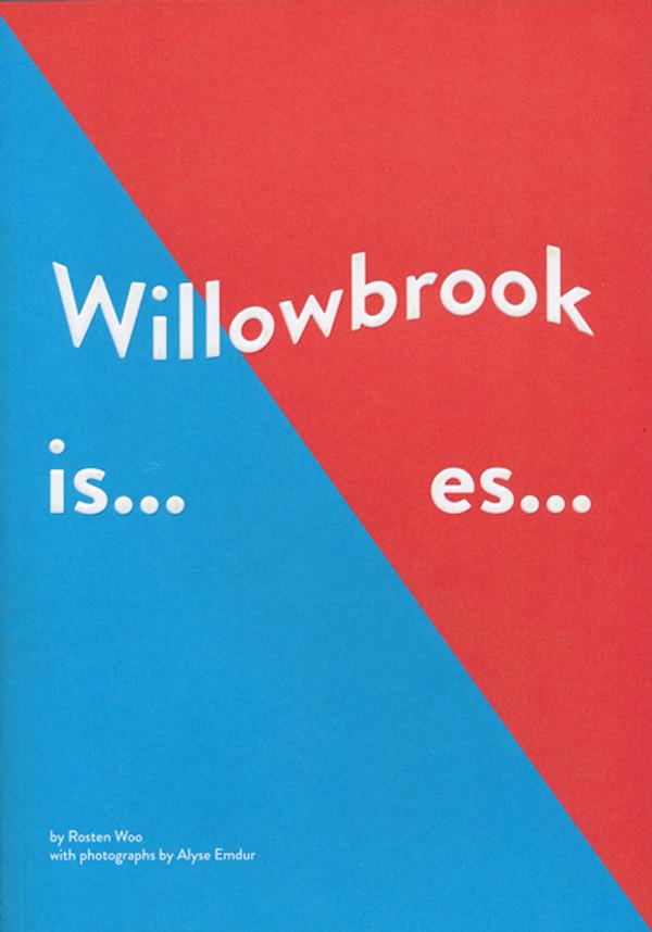 Willowbrook Is... Es...