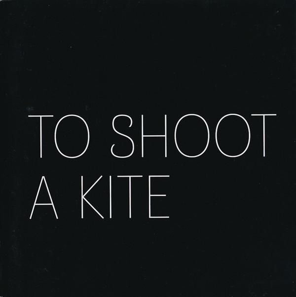 To Shoot A Kite