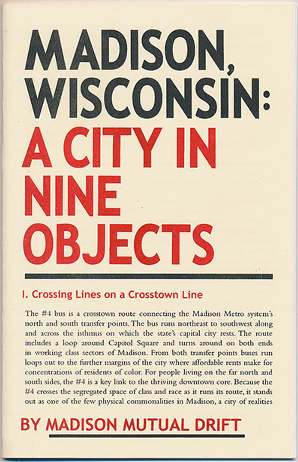 Madison Mutual Drift - Madison, Wisconsin: A City In Nine Objects