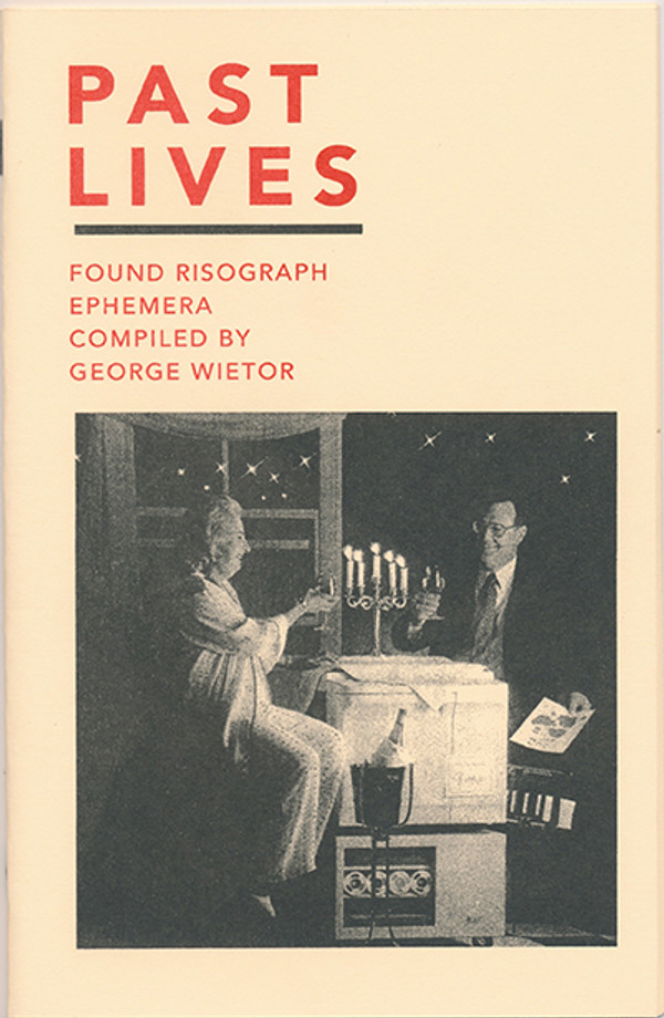 Past Lives: Found Risograph Ephemera Compiled by George Wietor [PDF-5]