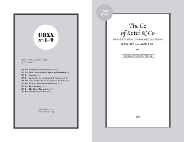 Ultra-Red Workbook 08: The Co of Kotti & Co—an investigation of organised listening [PDF-5]