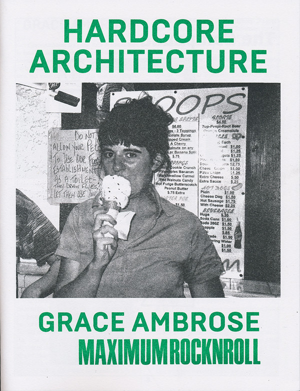 Hardcore Architecture: Grace Ambrose / Maximum RocknRoll