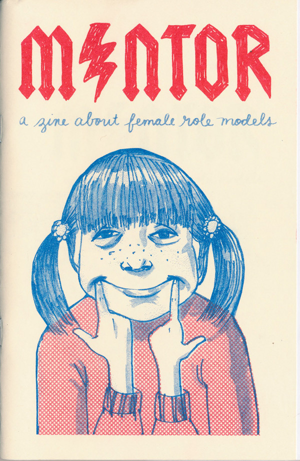 M/ntor: a zine about female role models
