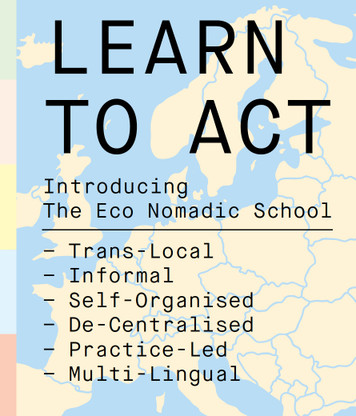 Learn to Act: Introducing the Eco Nomadic School