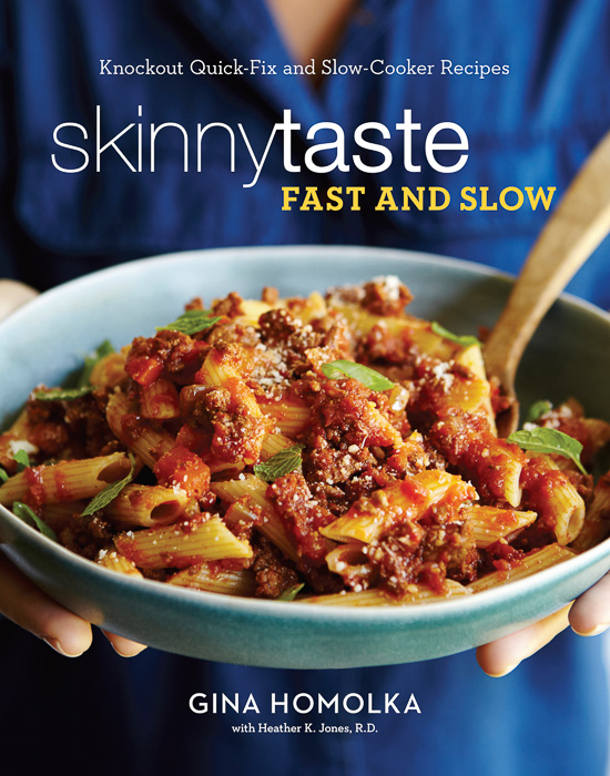 Millman-Pope Skinny Taste Fast and Slow Cookbook