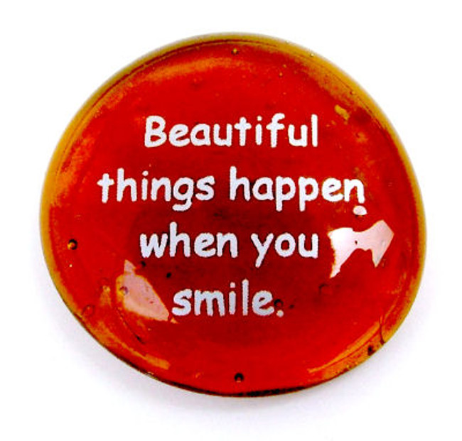 Beautiful things happen when you smile.