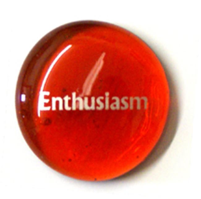 12 Power Stones, Enthusiasm