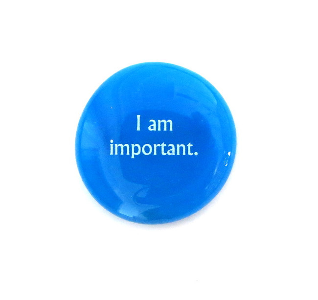 I am important... Glass Stone From Lifeforce Glass