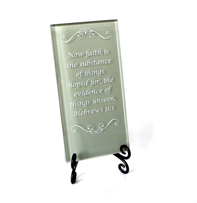 Inspirational Glass Plaque- Now faith is the substance by Lifeforce Glass, Inc.