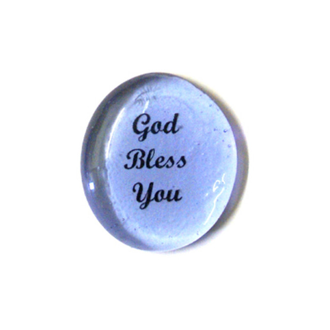 God Bless You... Glass Stone From Lifeforce Glass