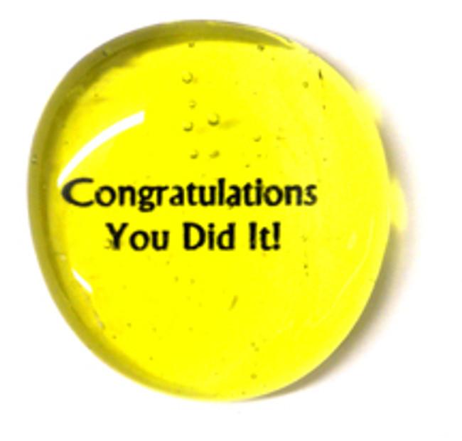 Congratulations, You Did It! stone